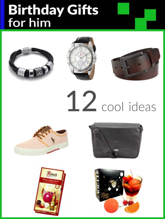 12 Birthday Gifts For Him