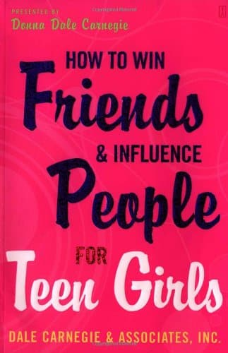 The Classic How to Win Friends and Influence People book now has a special edition for teenage Girls