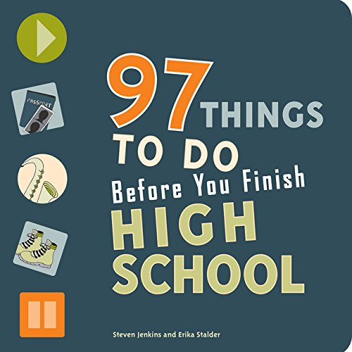 sweet 16 birthday gift ideas for teen girls - 97 Things to Do Before You Finish High School