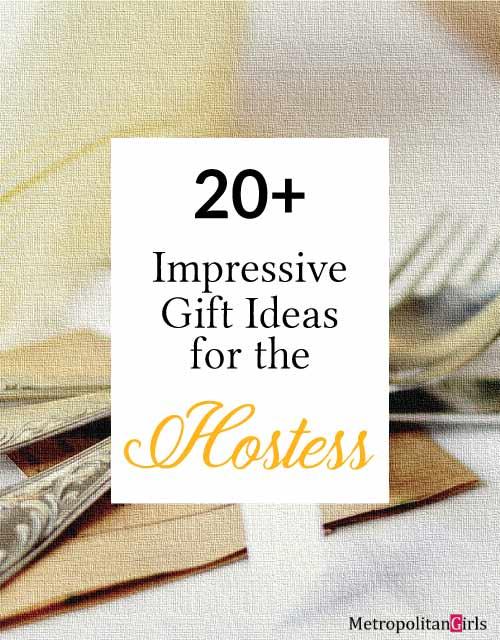 21 Hostess Gifts