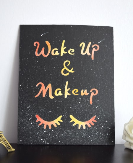 Wake up and makeup room decor