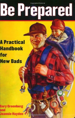be prepared. book with helpful tips for new dads.