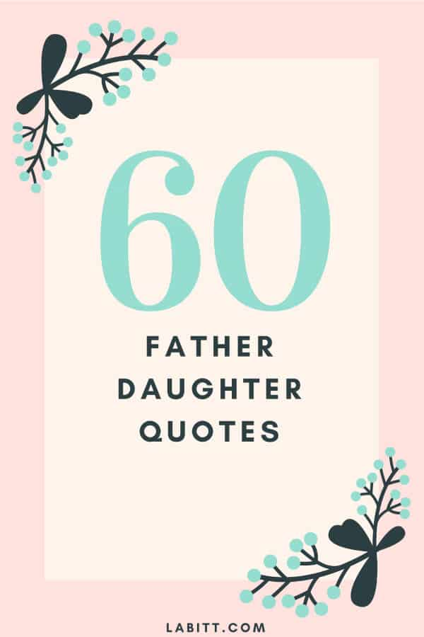 Image of: Messages Fahters Day Special 60 Father Daughter Quotes Sentimental Fathers Day Quotes From Daughter Slideshare 60 Father Daughter Quotes That Are Meaningful
