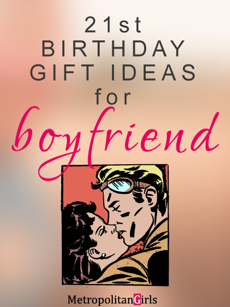 21st Birthday Boyfriend Gift