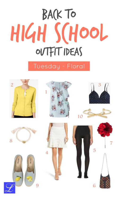 Tuesday - Floral - Back to school outfit ideas for high school girls.