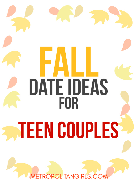 Fall Date Ideas For Teenage Couples 29 Romantic Dates