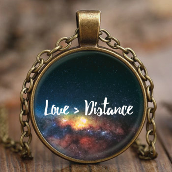 Love is greater than distance, love quote pendant necklace