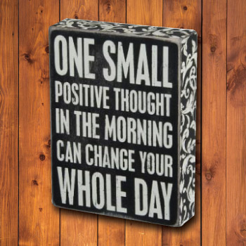 Positive thought wooden box sign inspirational