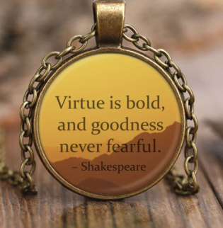 inspirational necklace for teen guys with william shakespeare quote on virtue and life.