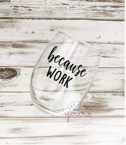 because work #wine #winelover #wineglasses