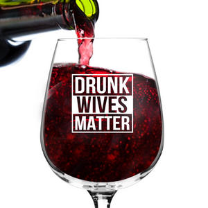 drunk wives matter #wine #winelover #wineglasses