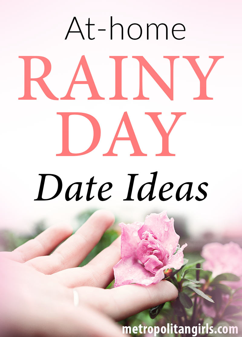 at-home rainy day date ideas
