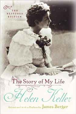 Autobiography The Story of My Life | Helen Keller Biography