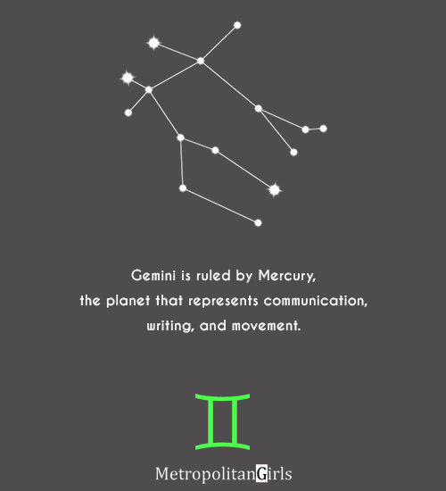 Gemini is ruled by Mercury, the planet that represents communication, writing, and movement. - gemini quote