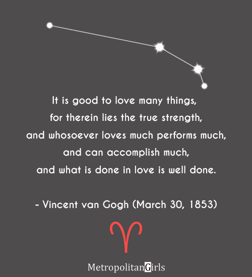 Famous aries quote - Vincent van Gogh quote